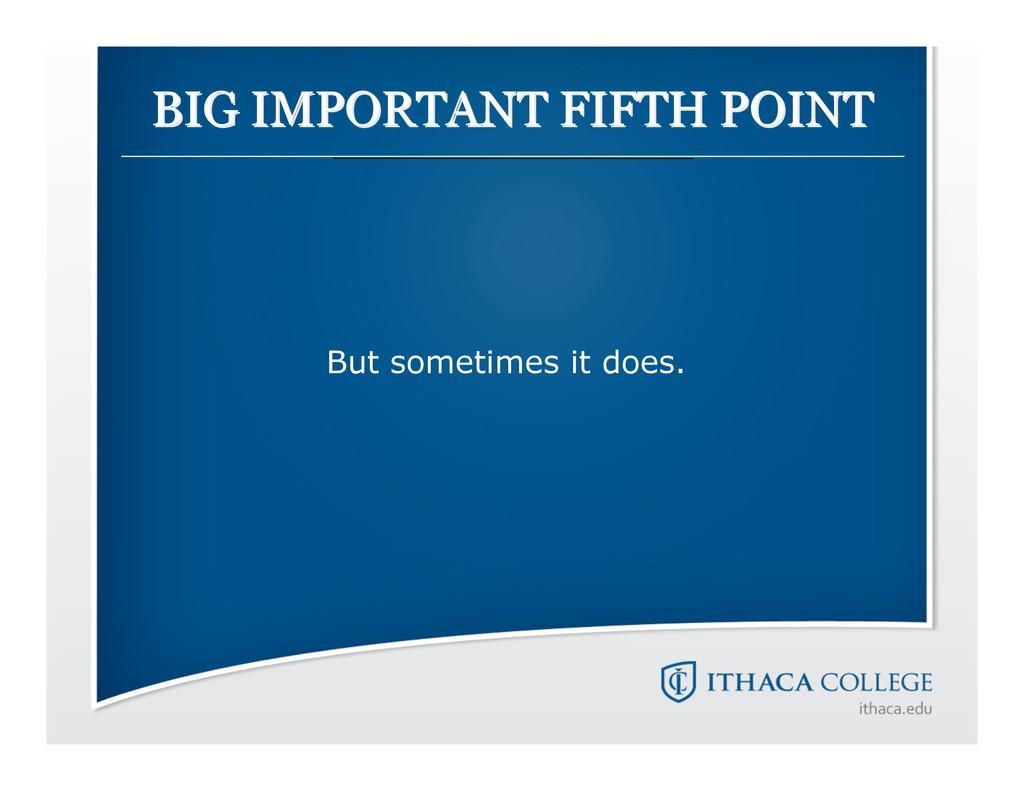 BIG IMPORTANT FIFTH POINT BIG IMPORTANT FIFTH P...