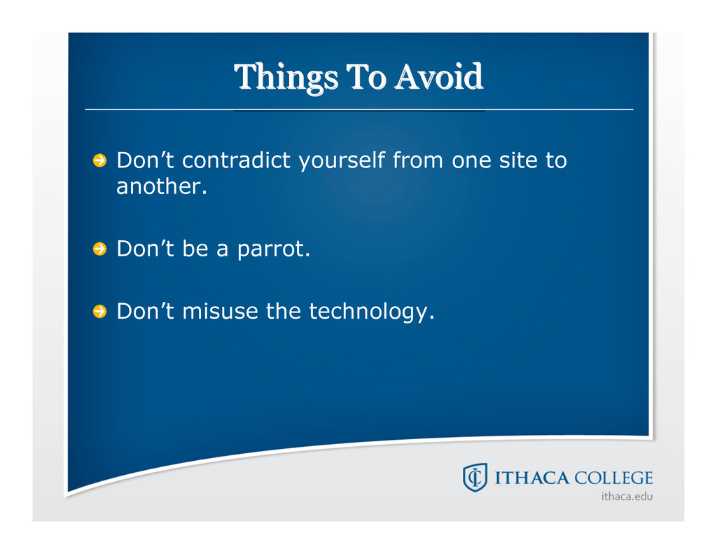 Things To Avoid Things To Avoid Don't contradic...