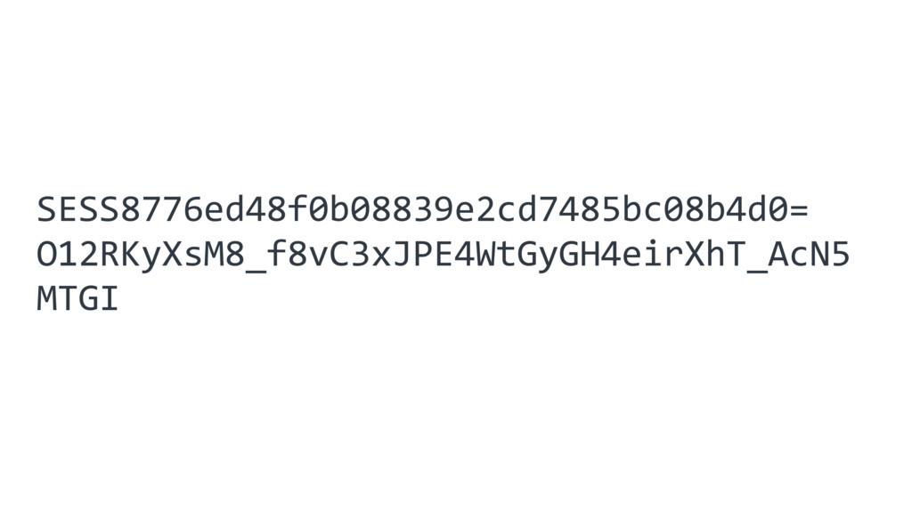 SESS8776ed48f0b08839e2cd7485bc08b4d0= O12RKyXsM...