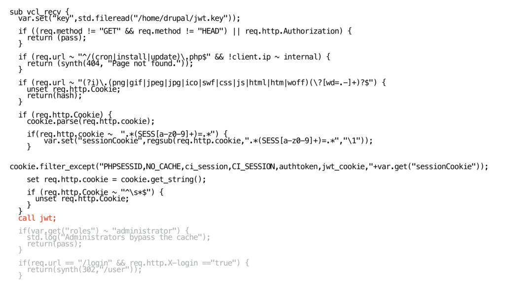 """sub vcl_recv { var.set(""""key"""",std.fileread(""""/ho..."""