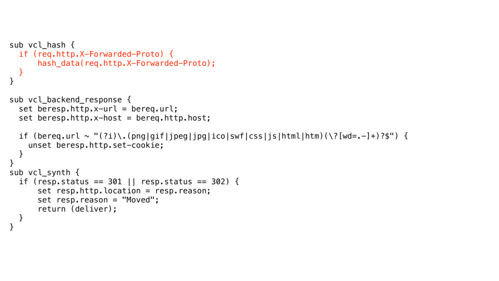 sub vcl_hash { if (req.http.X-Forwarded-Proto)...