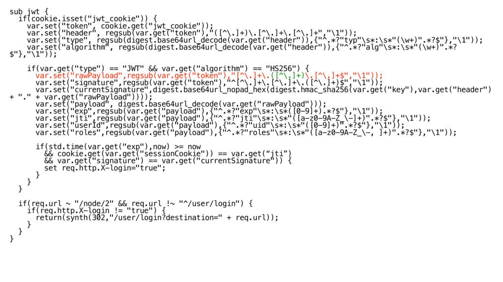 "sub jwt { if(cookie.isset(""jwt_cookie"")) { va..."