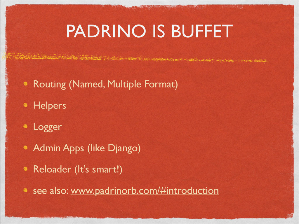 PADRINO IS BUFFET Routing (Named, Multiple Form...