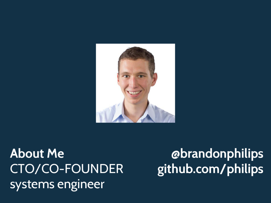 About Me CTO/CO-FOUNDER systems engineer @brand...
