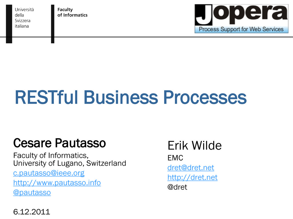 RESTful Business Processes Cesare Pautasso Facu...