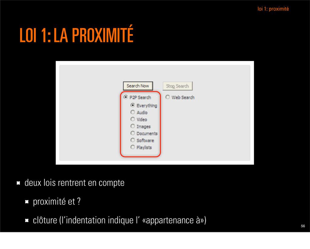 56 LOI 1: LA PROXIMITÉ loi 1: proximité deux lo...