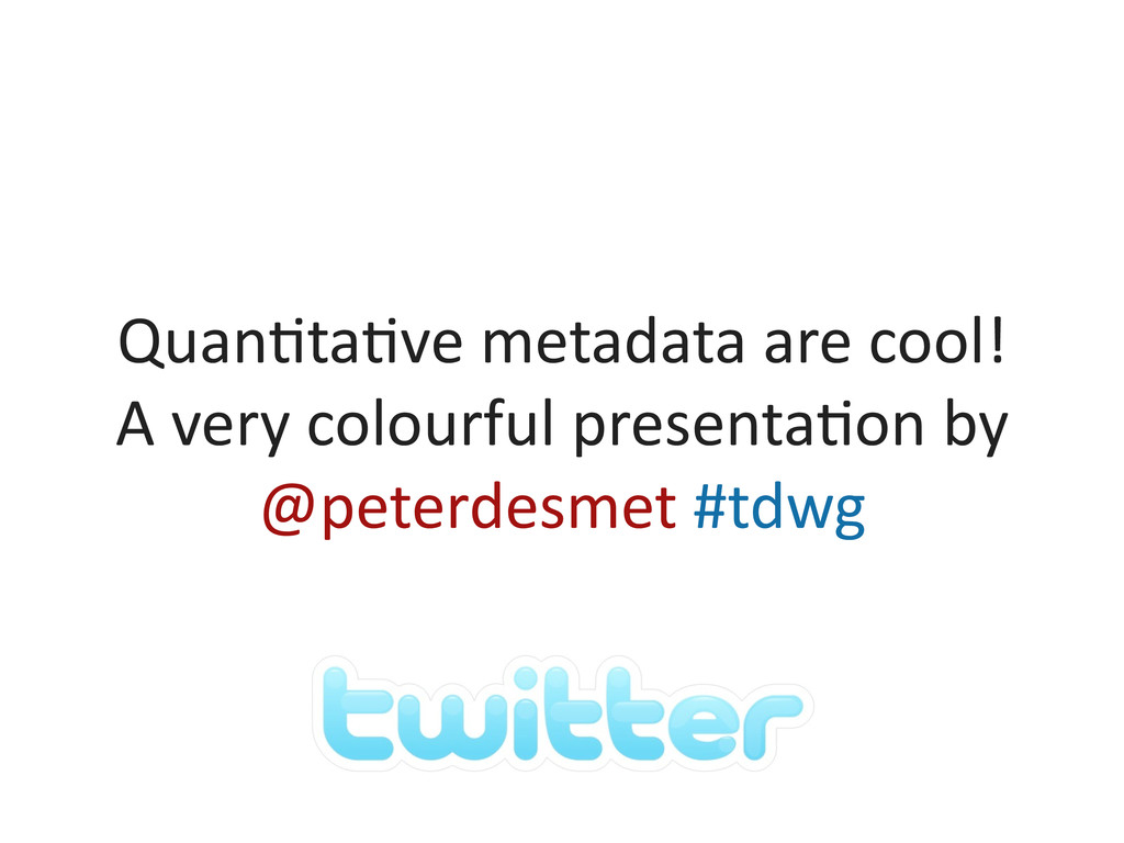 Quan&ta&ve	