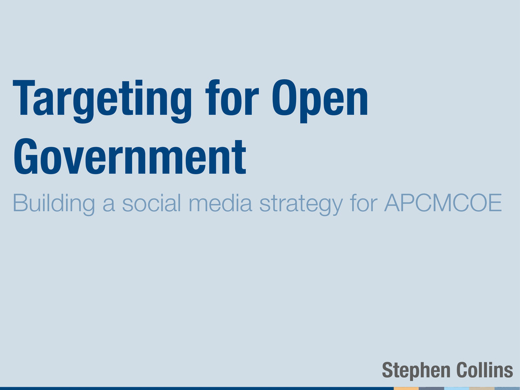 Targeting for Open Government Building a social...