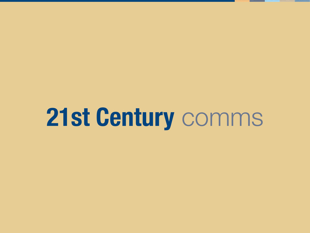21st Century comms
