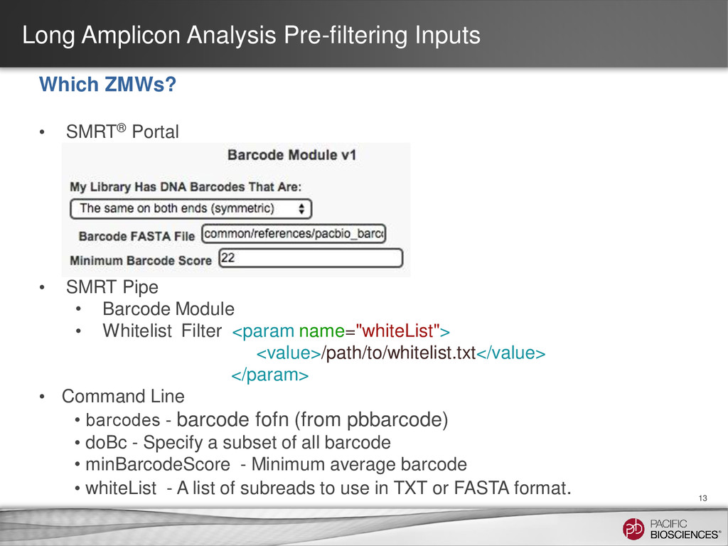 Long Amplicon Analysis Pre-filtering Inputs 13 ...