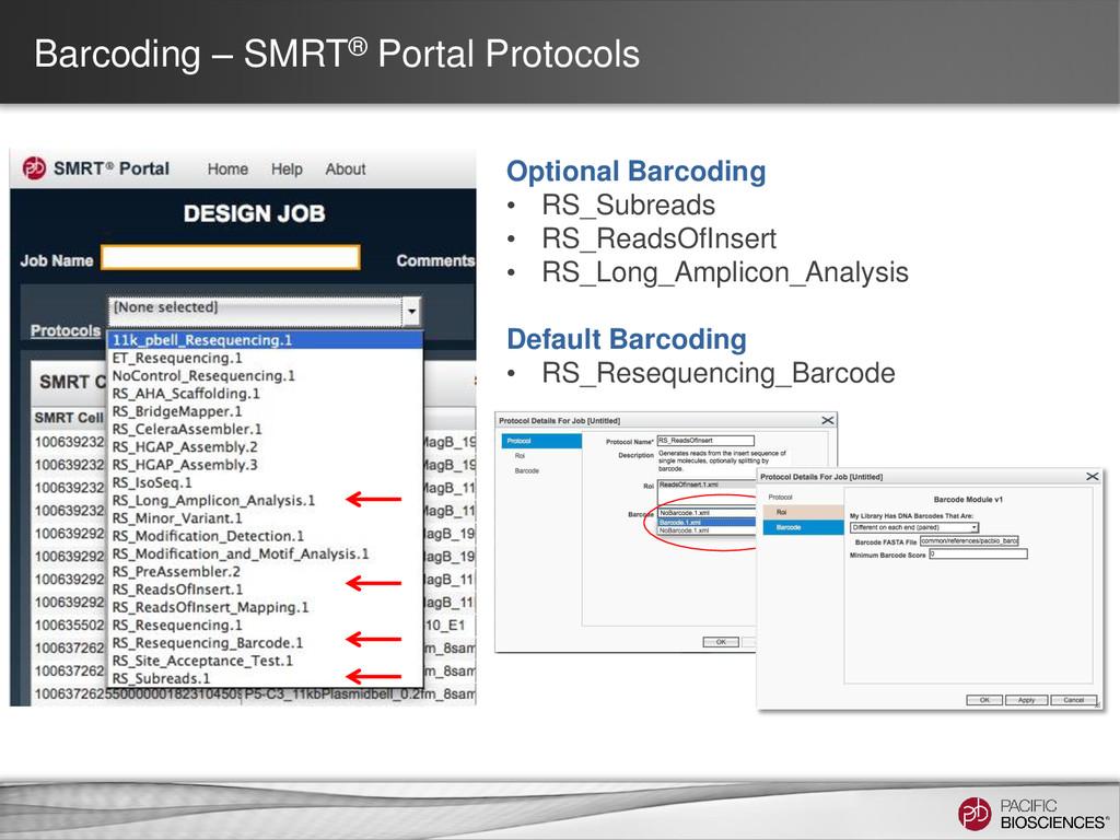 Barcoding – SMRT® Portal Protocols Optional Bar...