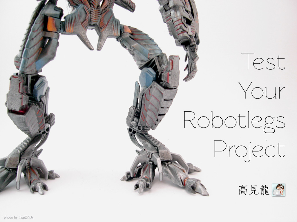 Test Your Robotlegs Project photo by frogDNA ৷ԈᎲ