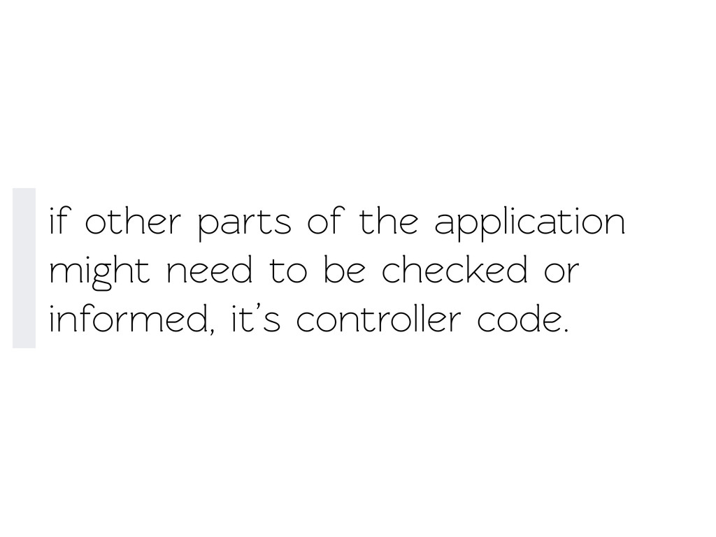 if other parts of the application might need o...