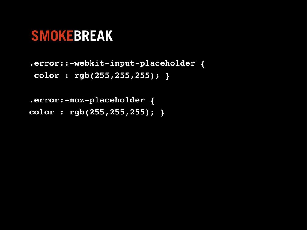 .error::-webkit-input-placeholder { color : rgb...