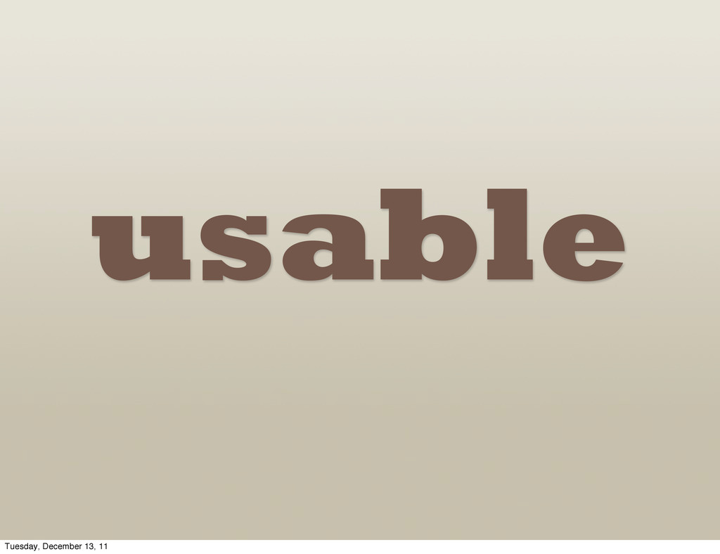 edible usable = Tuesday, December 13, 11