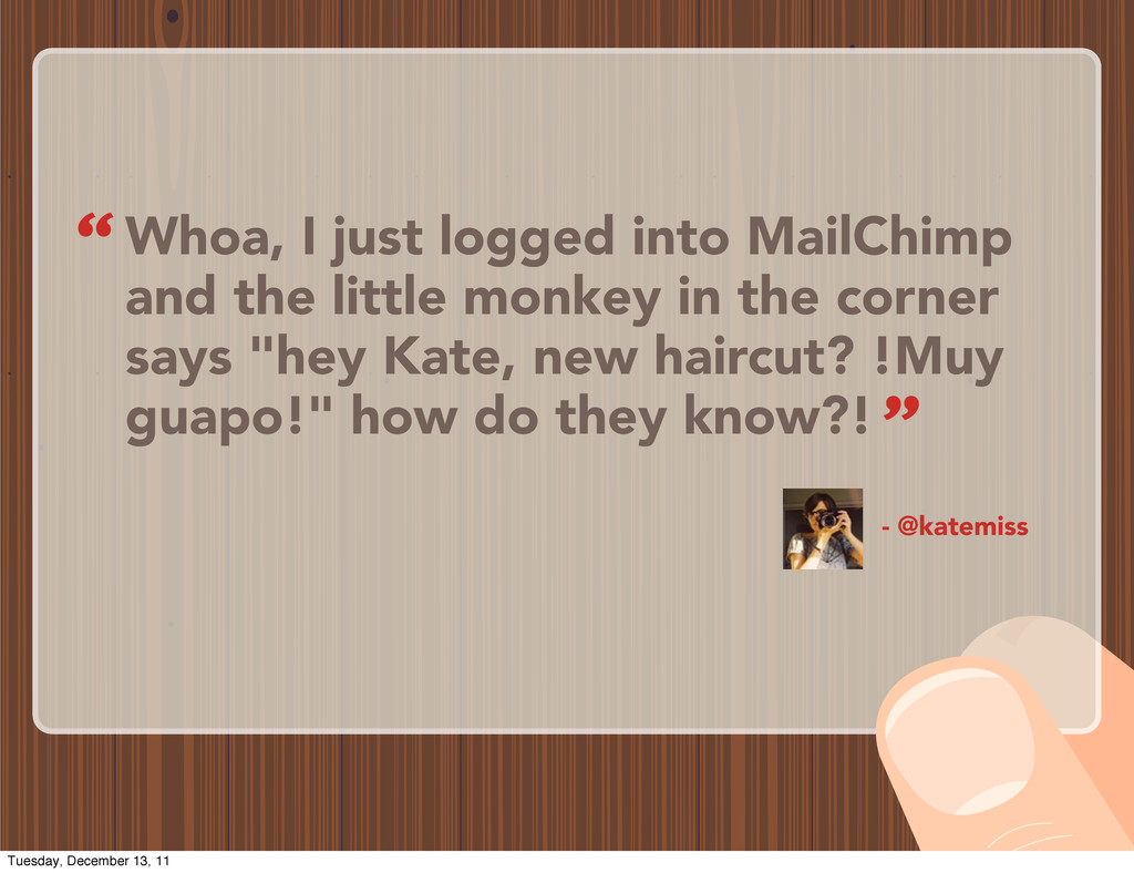 Whoa, I just logged into MailChimp and the litt...