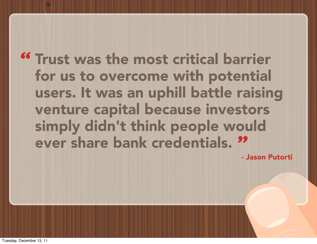 Trust was the most critical barrier for us to o...