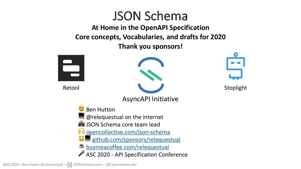 #ASC2020 – Ben Hutton @relequestual – JSON Sche...