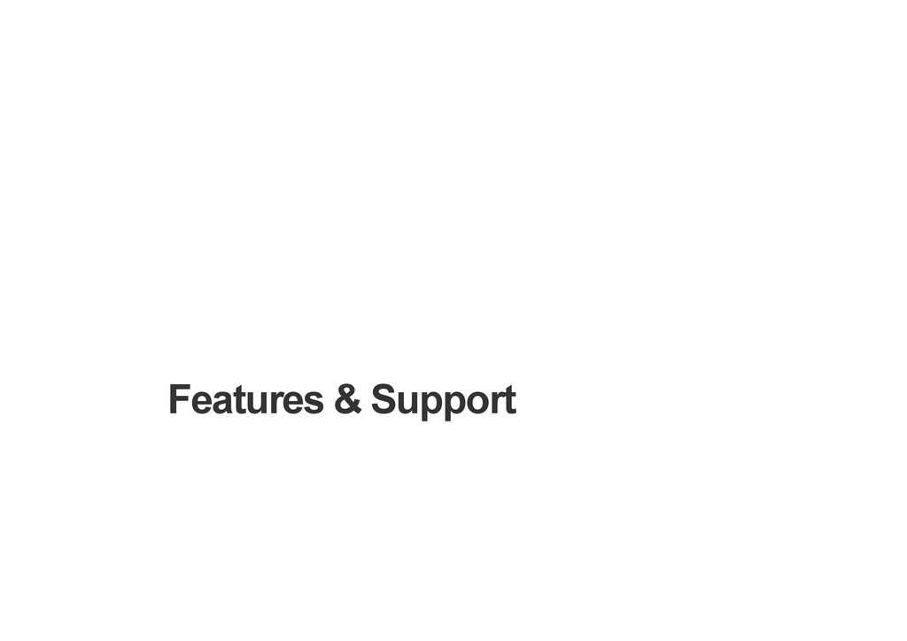 Features & Support