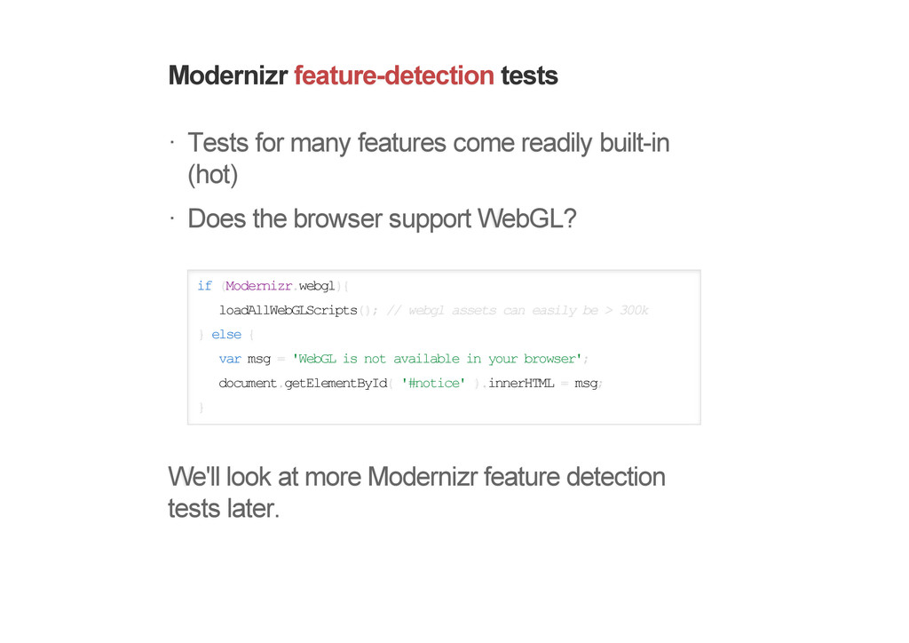 Modernizr feature-detection tests Tests for man...