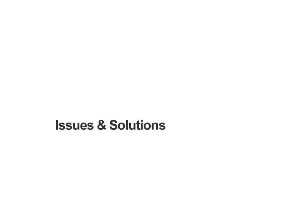Issues & Solutions