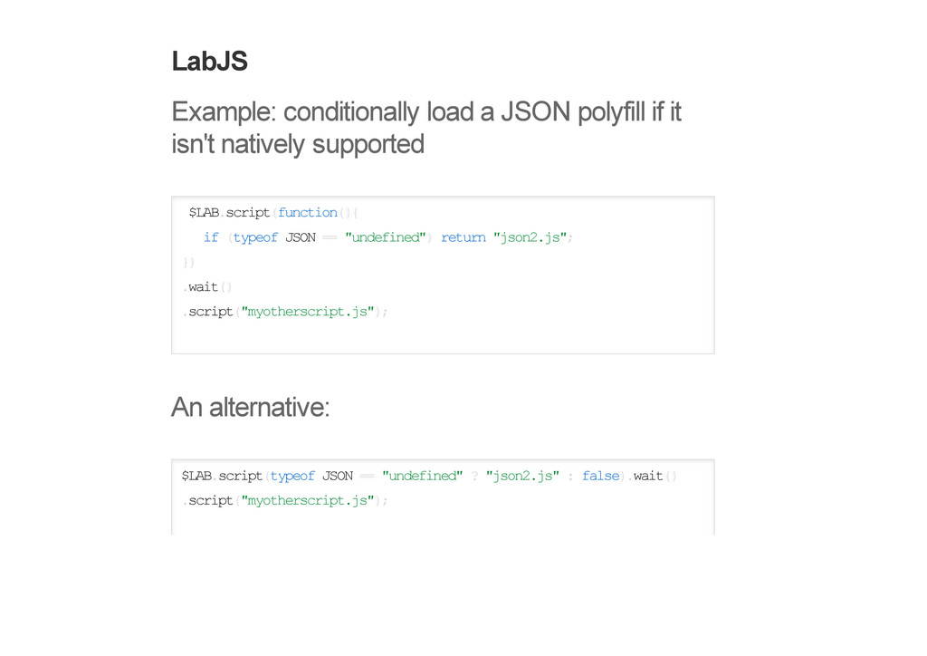 LabJS Example: conditionally load a JSON polyfi...
