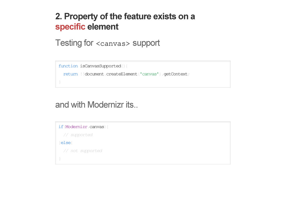 2. Property of the feature exists on a specific...