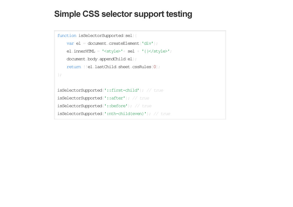 Simple CSS selector support testing function is...