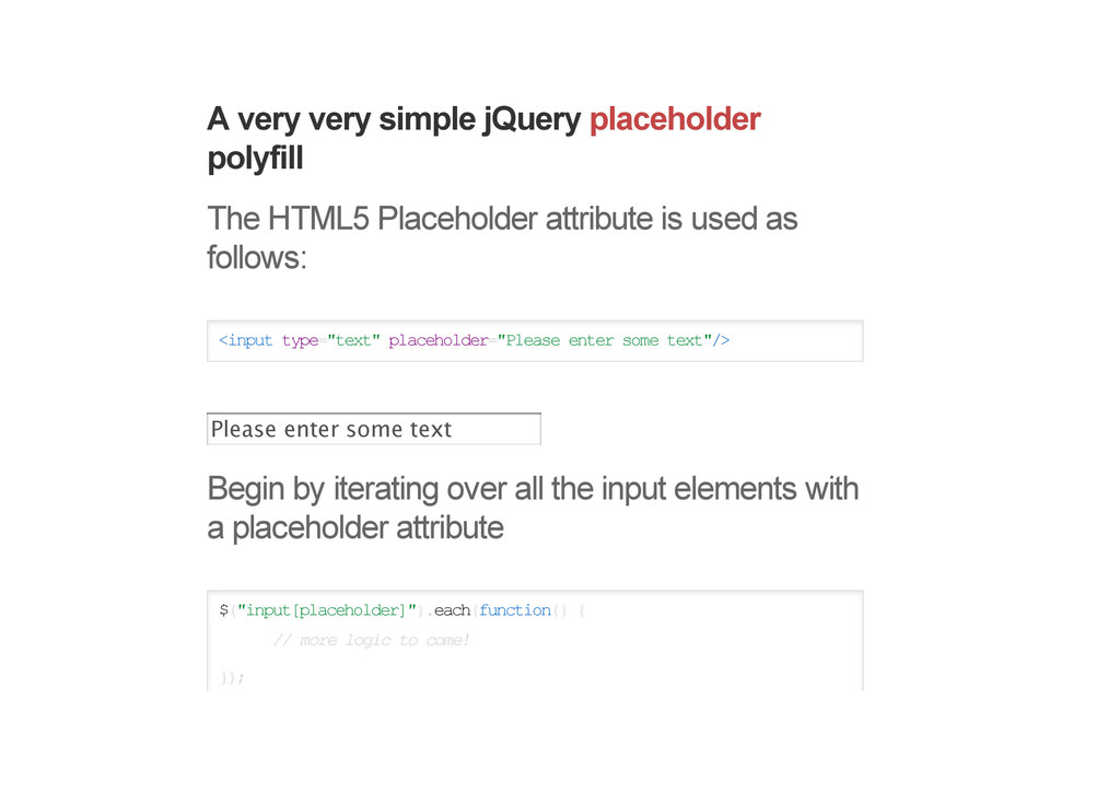 A very very simple jQuery placeholder polyfill ...