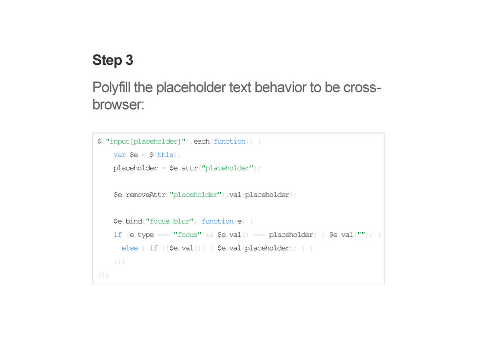 Step 3 Polyfill the placeholder text behavior t...