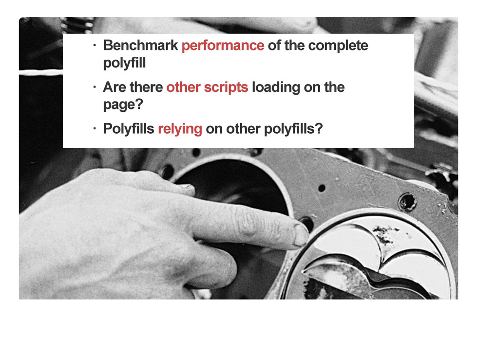 Benchmark performance of the complete polyfill ...