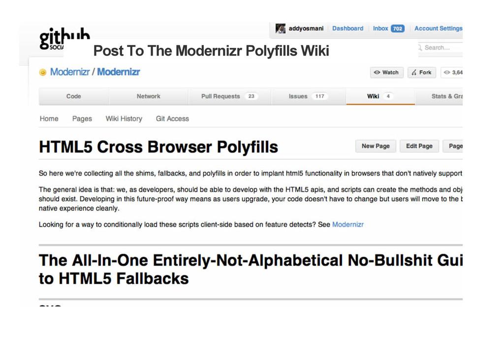 Post To The Modernizr Polyfills Wiki