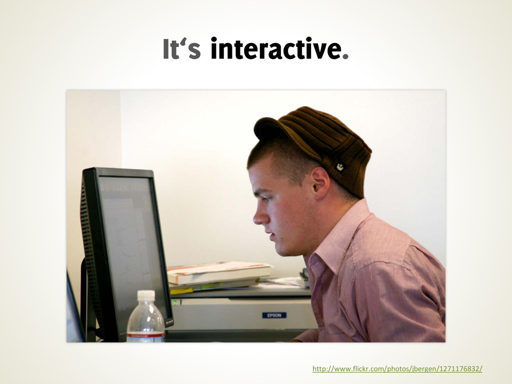 It's interactive. http://www.flickr.com/photos/...