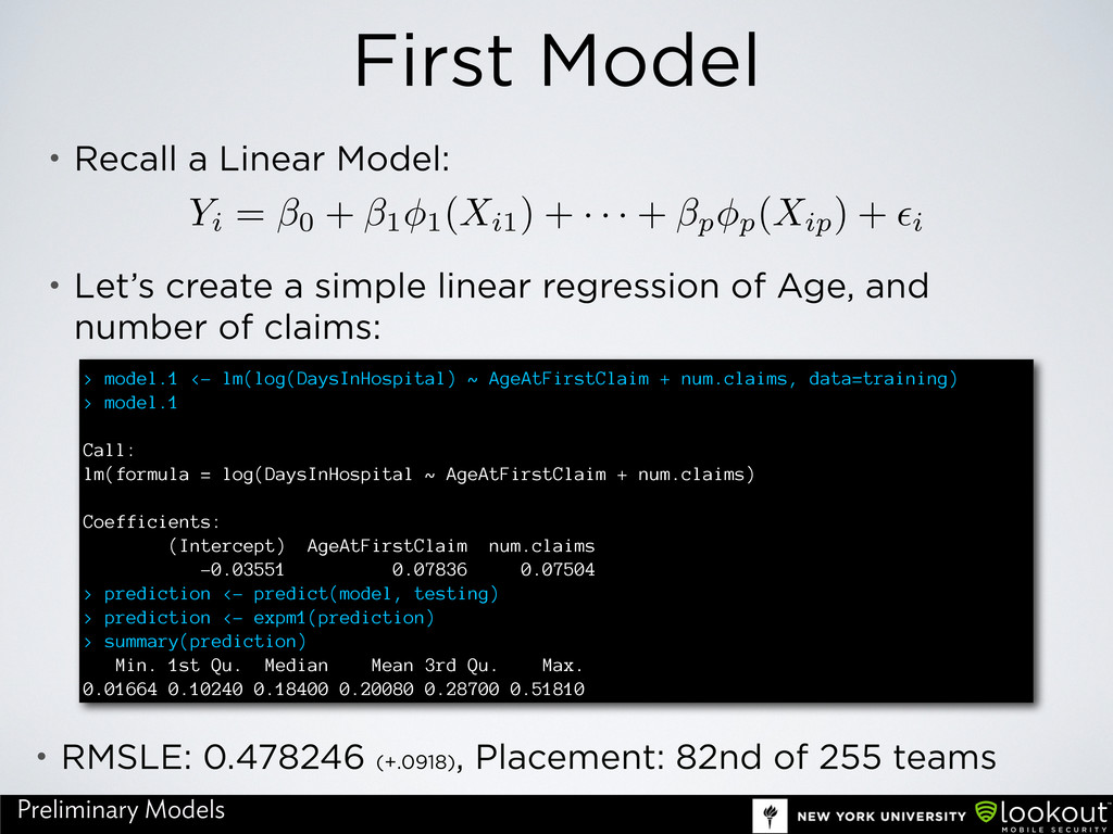First Model Yi = β0 + β1φ1(Xi1) + · · · + βpφp(...