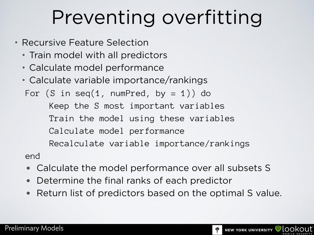 Preventing overfitting • Recursive Feature Sele...