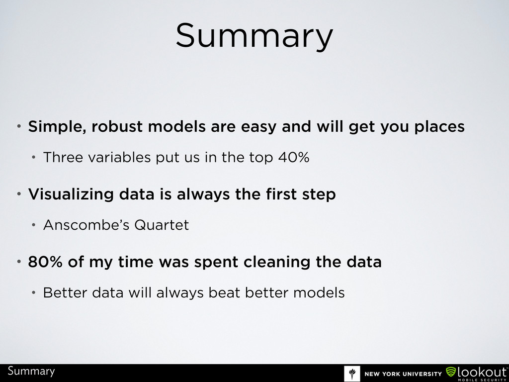 Summary • Simple, robust models are easy and wi...