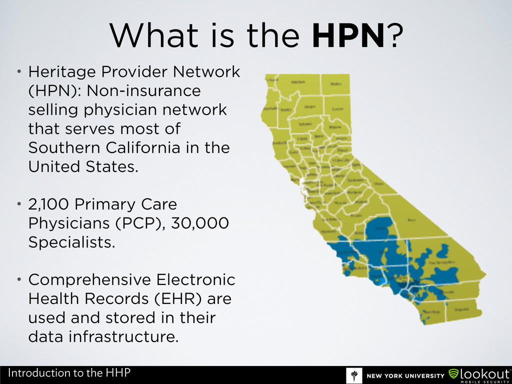 What is the HPN? • Heritage Provider Network (H...