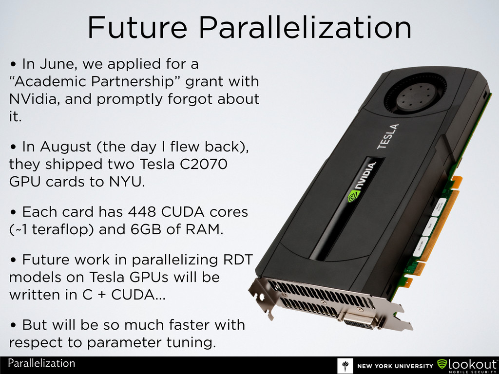 Future Parallelization • In June, we applied fo...