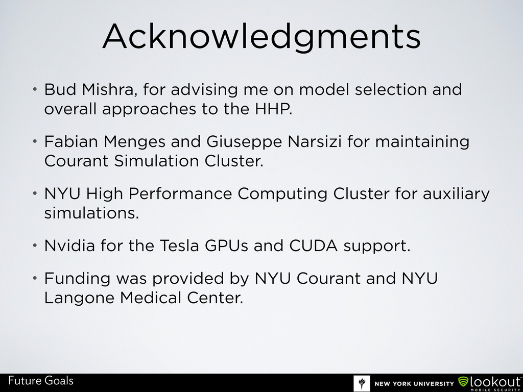 Acknowledgments • Bud Mishra, for advising me o...