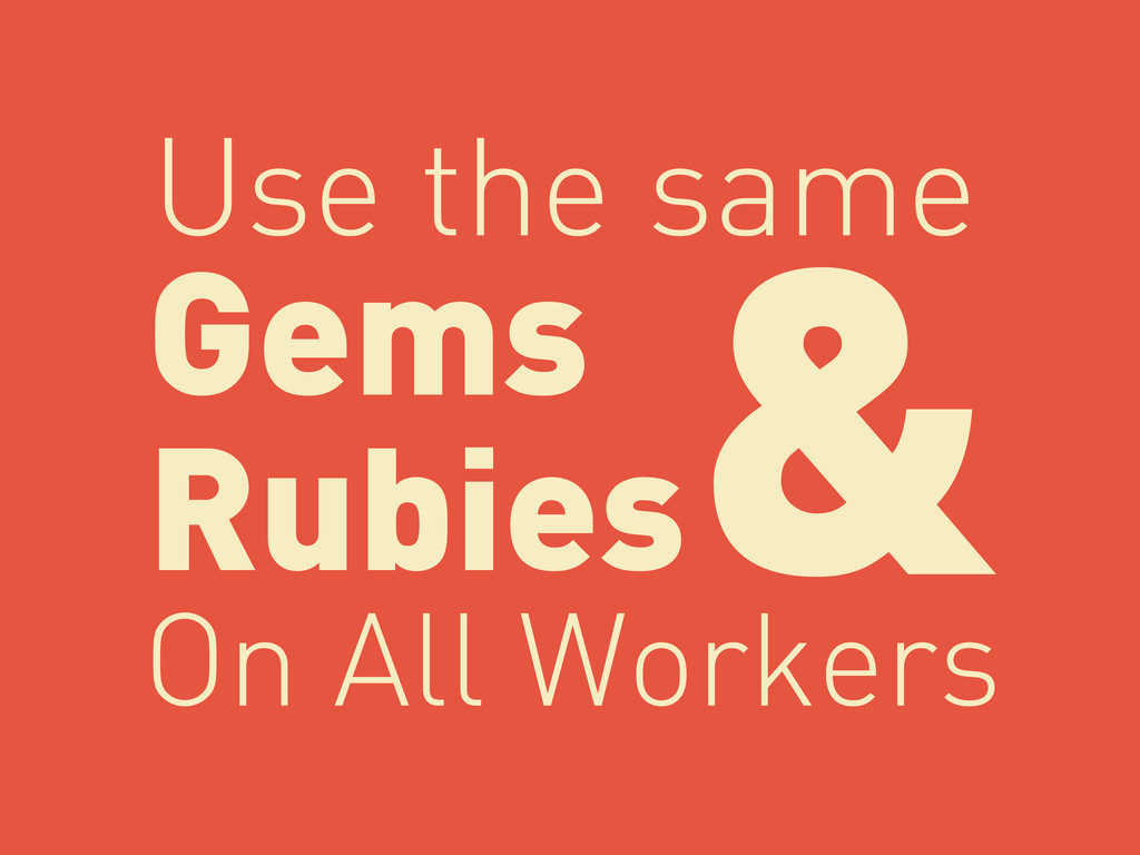 Gems Rubies Use the same & On All Workers