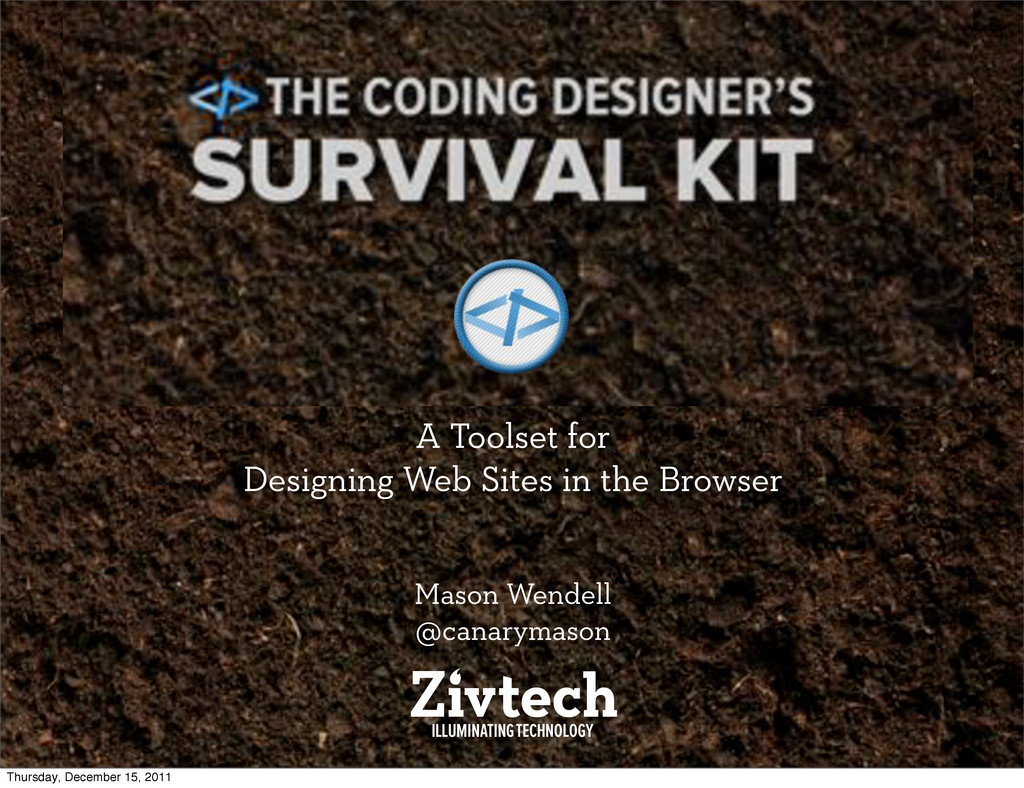 The Coding Designer's Survival Kit A Toolset fo...