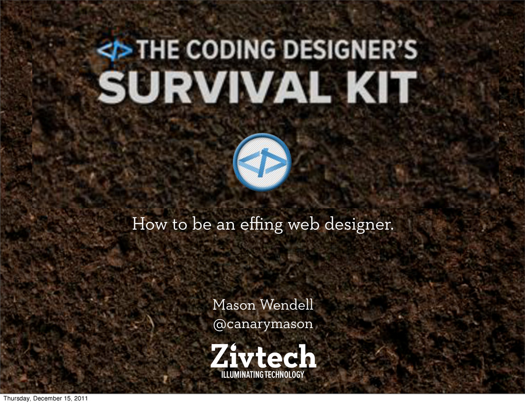 The Coding Designer's Survival Kit How to be an...