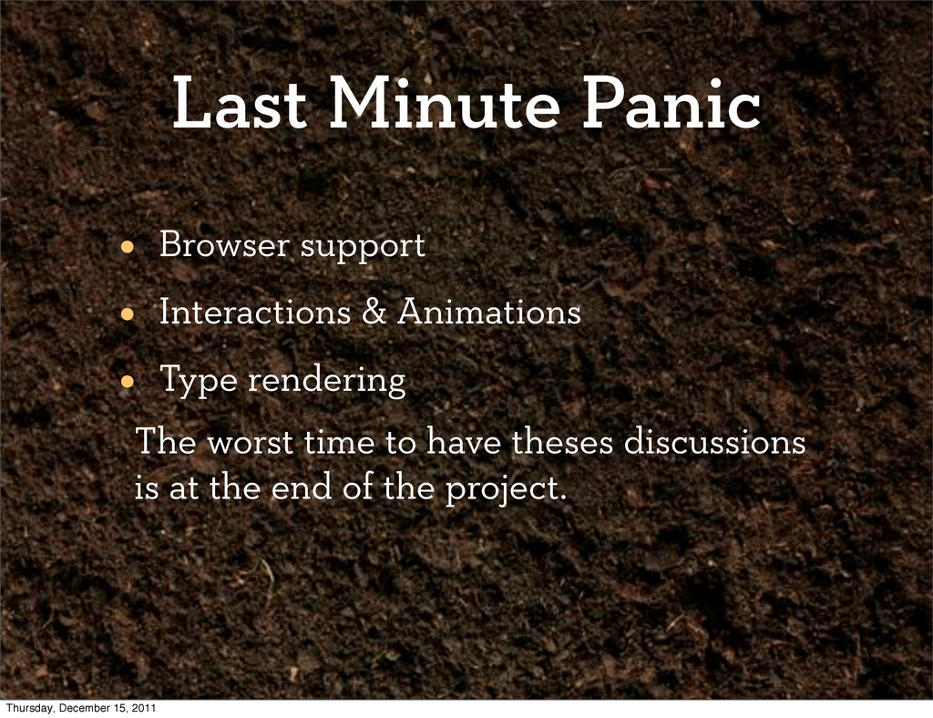 Last Minute Panic • Browser support • Interacti...
