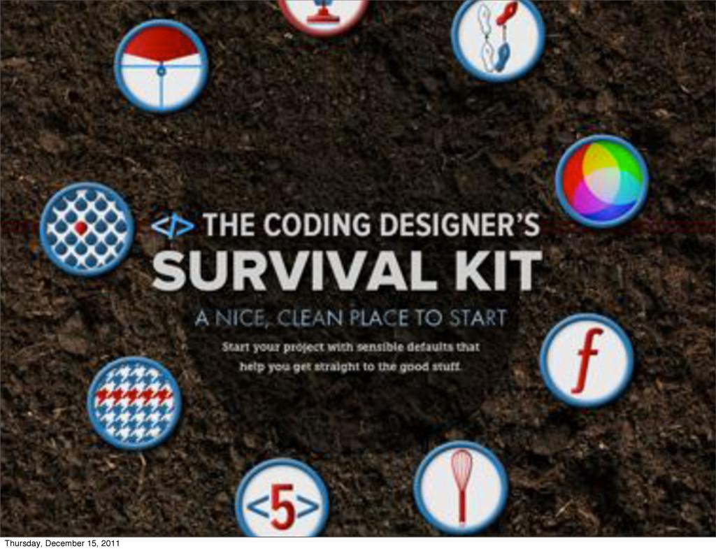 The Coding Designer's Survival Kit Thursday, De...