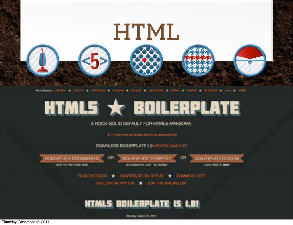HTML Thursday, December 15, 2011