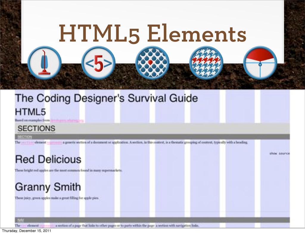 HTML5 Elements Thursday, December 15, 2011