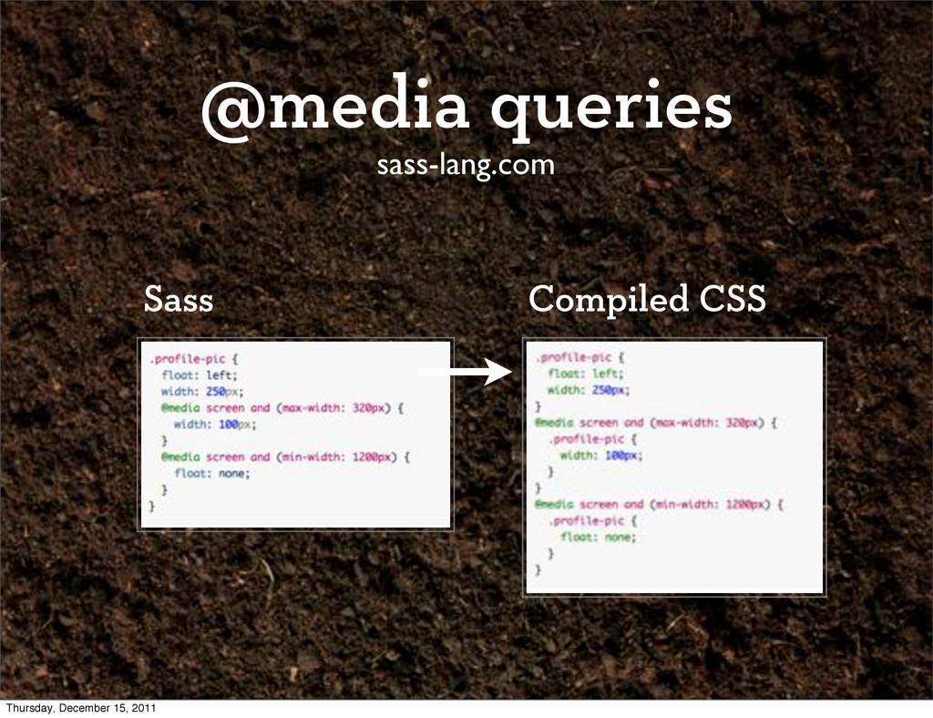 @media queries sass-lang.com Compiled CSS Sass ...
