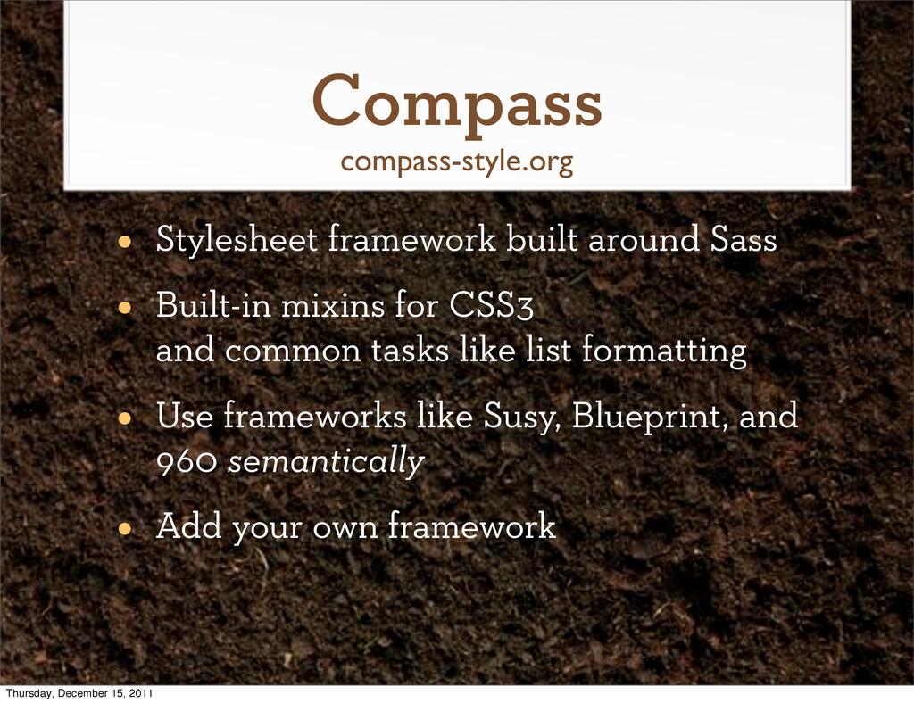 Compass • Stylesheet framework built around Sas...