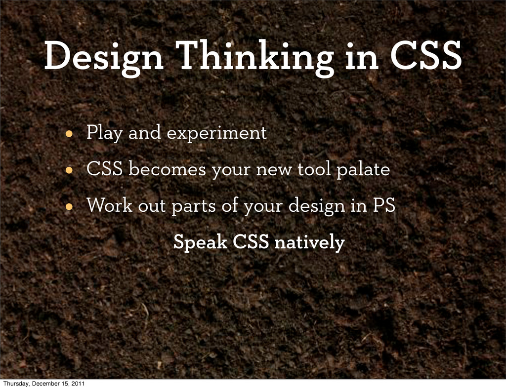 Design Thinking in CSS • Play and experiment • ...