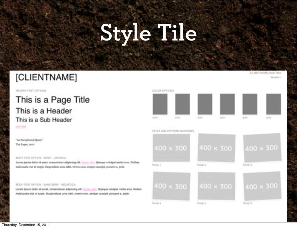 Style Tile Thursday, December 15, 2011